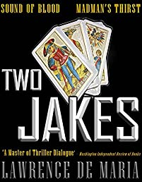 Two Jakes: Two Complete Jake Scarne Thrillers by Lawrence De Maria ebook deal