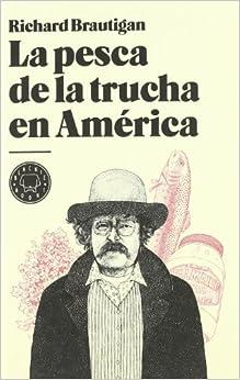 La Pesca De La Trucha En América