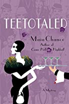 Teetotaled: A Mystery (discreet Retrieval Agency Mysteries)