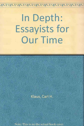 In Depth: Essayists for Our Time