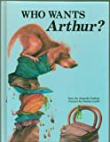 img - for Who wants Arthur? (A Quality time book) book / textbook / text book