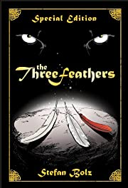 The Three Feathers - Special Edition (The Light Dreamer Trilogy)