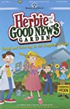 img - for Herbie and the Good News Garden: Going and Growing in the Kingdom of God (Simple Plus for Kids) book / textbook / text book