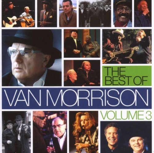 Van Morrison - The Best Of Van Morrison, Volume 3 - Zortam Music