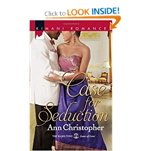 Case for Seduction (Kimani Romance) Ann Christopher