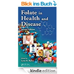 Folate in Health and Disease, Second Edition (Clinical Nutrition in Health and Disease)