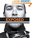 Exposed: Inside the Life and Images o...