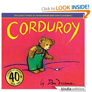 Kindle Book Bargains: Corduroy, by Don Freeman (Author, Illustrator). Publisher: Puffin; 40th anniversary edition (November 14, 2011)