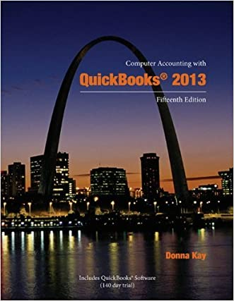 Computer Accounting with Quickbooks 2013 15th Edition