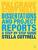 Dissertations and Project Reports: A Step by Step Guide