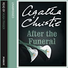 After the Funeral Audiobook by Agatha Christie Narrated by Hugh Fraser