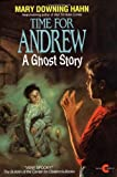 Time for Andrew: A Ghost Story (0380724693) by Hahn, Mary Downing