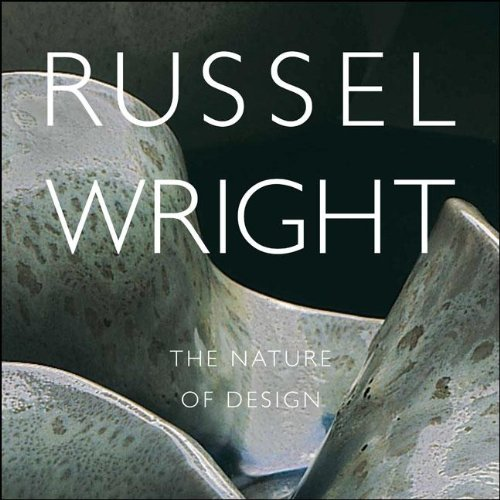 Russel Wright The Nature of Design (Samuel Dorsky Museum of Art) [Albrecht, Donald - Pierce, Dianne] (Tapa Blanda)