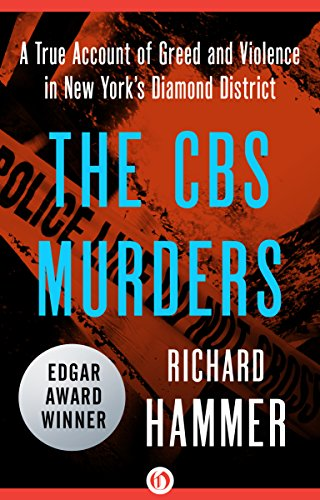 the-cbs-murders-a-true-account-of-greed-and-violence-in-new-yorks-diamond-district