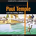 Paul Temple and the Kelby Affair (       UNABRIDGED) by Francis Durbridge Narrated by Toby Stephens