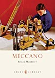 Meccano (Shire Library Book 653)