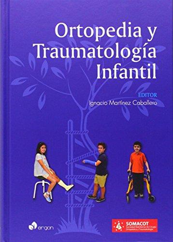 ORTOPEDIA Y TRAUMATOLOGIA INFANTIL