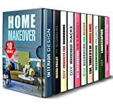 Home Makeover Box Set (10 in 1): Interior Design Tips. DIY Projects, Household Hacks, Decoration Ideas, Landscaping and House Repair (Design & Decor)