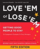 img - for Love 'Em or Lose 'Em: Getting Good People to Stay (BK Business) book / textbook / text book