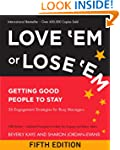 Love 'Em or Lose 'Em: Getting Good Pe...