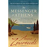 The Messenger of Athens: Reissued (Mysteries of/Greek Detective 1)by Anne Zouroudi