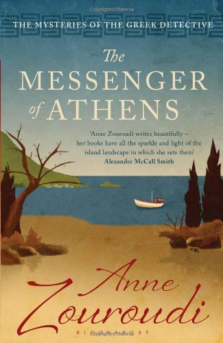 The Messenger of Athens: Reissued (Mysteries of/Greek Detective 1)