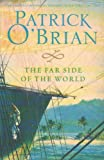 The Far Side Of The World (Aubrey-Maturin, Book 10)