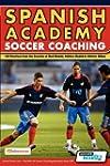 Spanish Academy Soccer Coaching - 120...
