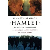 Hamlet: Screenplay. Introductiom and Film Diary: Screenplay, Introduction and Film Diaryby Branagh