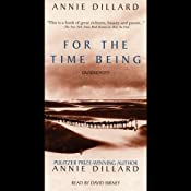 For the Time Being | [Annie Dillard]