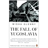 The Fall of Yugoslaviaby Misha Glenny