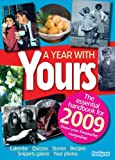 Yours Magazine Yearbook A Year With Yours 2009 (Annual)