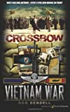 img - for Crossbow (Vietnam War) (Volume 1) book / textbook / text book