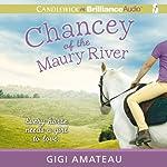 Chancey of the Maury River | Gigi Amateau
