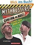 Mythbusters Science Fair Book #2: Con...