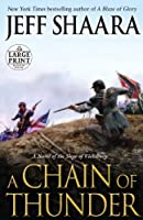 A Chain of Thunder: A Novel of the Siege of Vicksburg (Random House Large Print)