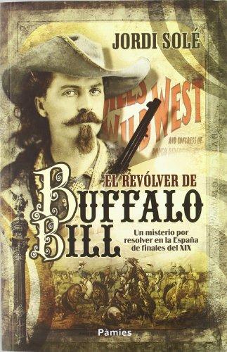 El Revólver De Buffalo Bill
