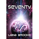 Seventy ~ Liana Brooks