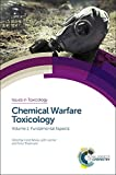 img - for Chemical Warfare Toxicology: Volume 1: Fundamental Aspects (Issues in Toxicology) book / textbook / text book