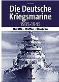 Die deutsche Kriegsmarine 1935-1945