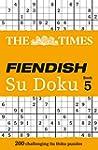 The Times Fiendish Su Doku Book 5