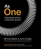 As One: Individual Action, Collective Power[ AS ONE: INDIVIDUAL ACTION, COLLECTIVE POWER ] By Baghai, Mehrdad ( Author )Feb-03-2011 Hardcover