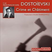Crime et châtiment | Livre audio Auteur(s) : Fédor Dostoïevski Narrateur(s) : Pierre-François Garel