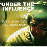 Under The Influence: Paul Heatonby Paul Heaton