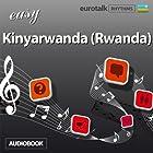 Rhythms Easy Kinyarwanda (Rwanda) Hörbuch von  EuroTalk Ltd Gesprochen von: Jamie Stuart