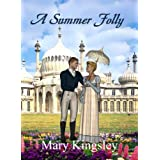 A Summer Folly ~ Mary Kingsley