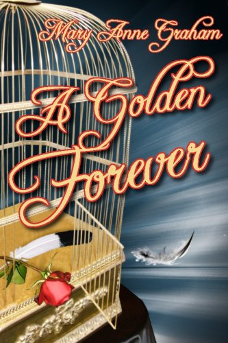 Book: A Golden Forever by Mary Anne Graham