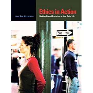 the role of ethics in everyday lifes decisions Unaddressed ethical issues  'we can no longer make decisions  health care teams across the hospital will continue to think and talk about ethics in everyday.