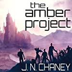 The Amber Project: The Variant Saga Volume 1 | J N Chaney