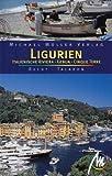 Ligurien: Italienische Riviera, Cinque Terre - Reisehandbuch mit vielen praktischen Tipps - Sabine Becht, Sven Talaron